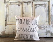 Pillow Cover | 'You are our Greatest Adventure' pillow | Baby Shower Gift | Nursery pillow | Baby Bedding | Baby pillow | Nursery bedding