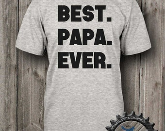 Papa Shirt,Papa Gift,Best Papa Ever,New Papa,Gift for Grandpa,Baby Announcement,Grandpa to Be,Fathers day gift,Mens Shirt,Mens T,_BFC21