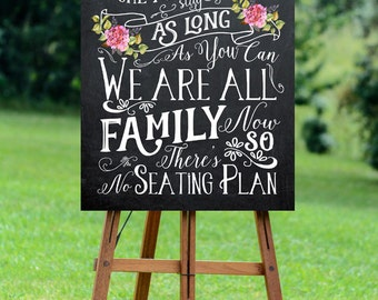 chalkboard wedding sign, no seating plan sign, printable wedding sign, come as you are sign, digital wedding sign, we're all family, 16 x 20