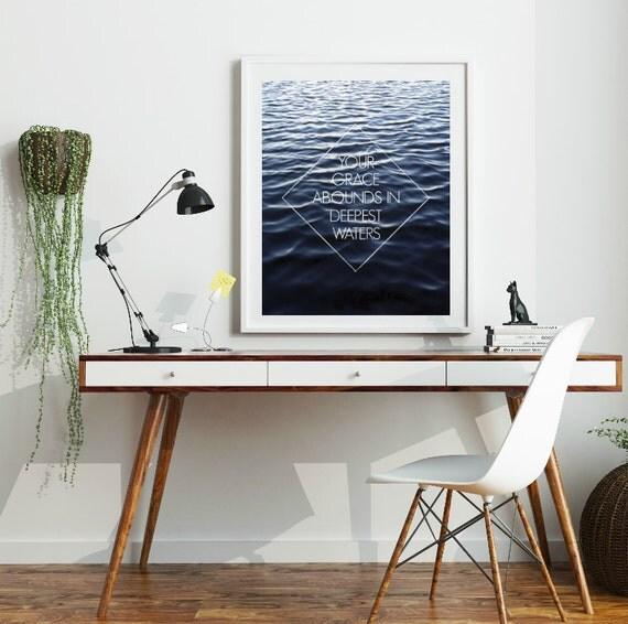 Oceans Hillsong, Your Grace Abounds In Deepest Waters, Oceans Art, Hillsong Oceans Print, Christian Hymn, Water Print, Printable, Faith Art