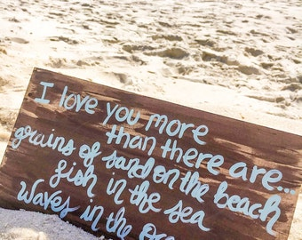 I love you more than- Beach Quote Painting- Wooden Beach Quote- Beach Art- Beach Wall Art- Beach House Decor- Gift for beach lover- Romantic