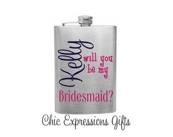 Will you be my bridesmaid?  8 - oz stainless steel flask