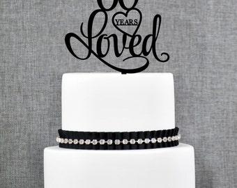 60 Years Loved Birthday Cake Topper, Elegant 60th Cake Topper, 60th Anniversary Cake Topper- (T244-60)