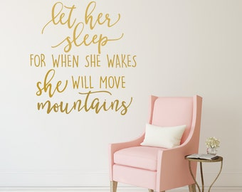 Captivating Let Her Sleep For When She Wakes Decal Baby Girl Nursery Wall Decal Girl  Wall Decal Part 14