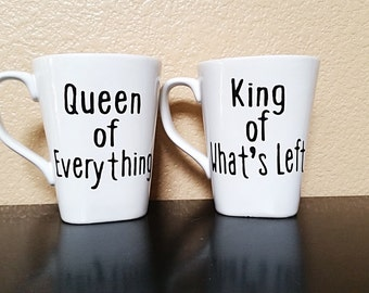 Queen of Everything - King of What's Left - Couples Coffee Mug - Couples Coffee Cup - Funny Coffee Cup - Coffee Lover - Coffee Lover Gift