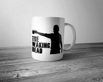 The Waking Dead Coffee Mug Parody Novelty Coffee Cup Coffee Humor Coffee Addict