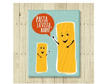 Pasta La Vista, Funny Magent, Refrigerator Magnet, Funny Pun, Food Pun, Fridge Magnet, Kitchen Magnet, Gifts Under 10, Small Gift, Kitchen
