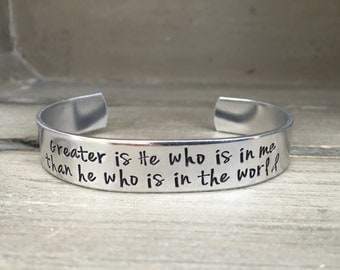 Greater is He Who Is In Me Than He Who Is In The World 1 John 4:4 Bible Verse Bracelet Hand Stamped Aluminum Brass Copper Cuff Bracelet