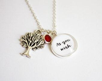 The Princess Bride quote necklace. As you wish. Buttercup. Westley. Inigo Montoya. Fezzik. William Goldman