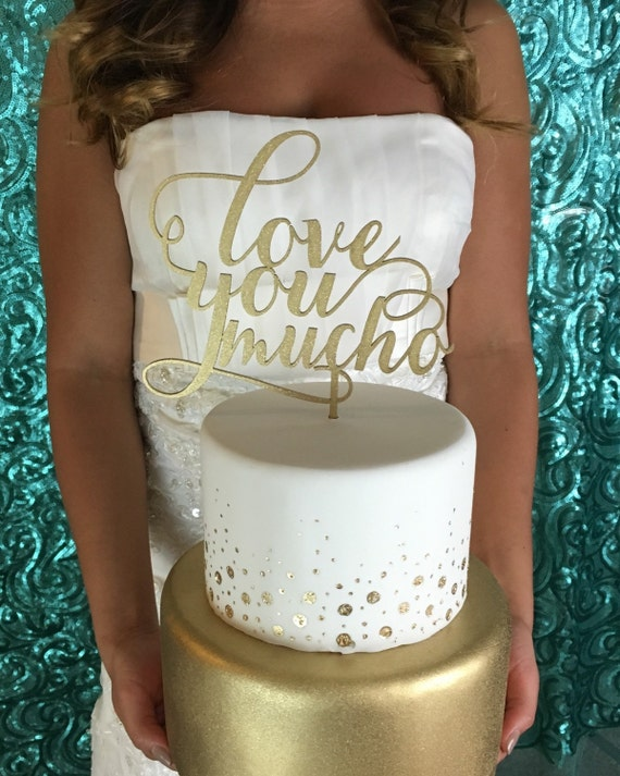 Love You Mucho Cake Topper, Love You More, Wedding Cake Topper, Engagement Cake Topper, Bridal Shower Cake Topper, Anniversary Cake Topper