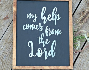 Psalm 121 Wooden Sign, Rustic Sign, Dining Room Sign