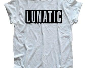Lunatic Graphic Tee T-Shirt  S, M, L, XL Shirt