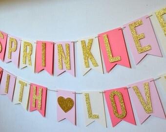 Sprinkled With Love Baby Sprinkle Baby Shower Bridal Shower Banner Blush Pink Coral Cream Gold Glitter