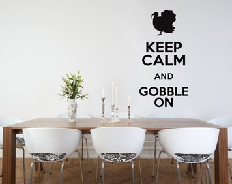 Keep Calm and Gobble On Decal, Thanksgiving Wall Decal, Home Decor, Fall, Autumn, Thankful, Keep Calm Wall Decal, Gobble, Thanksgiving