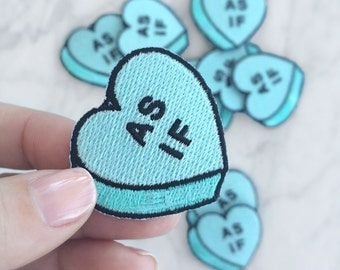 As If Patch - Iron On - Embroidered Applique – Feminist - Not Your Sweetheart - Conversational Heart Candy - Pastel - Aqua - Mint
