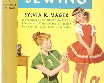 VINTAGE BOOK - Home Sewing - A Complete Guide to Home Sewing