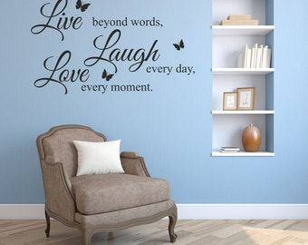 Live, Love, Laugh. Any colour and size. Vinyl wall art decal sticker quote.(#37)
