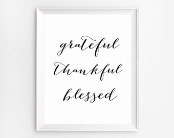 Grateful Thankful Blessed Sign, Thankful Prints, Kitchen Printables, Thanksgiving Decor, Printables, Kitchen Wall Decor