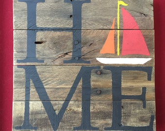 HOME Sailboat Sign // Custom // Gifts for Her // Gifts for Him // Wedding // Pallet // Maryland // Beach // Bay // Baltimore