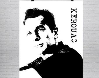 Jack Kerouac Print, Jack Kerouac Poster, Jack Kerouac Print, Literature Poster, Literature Print, Writer Gift, Writer Print, Writer Poster