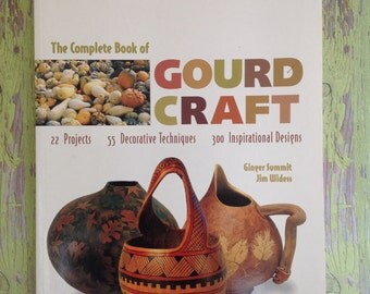 "SALE!!  Paperback 8 1/2"" X 10"" ""The Complete Book of Gourd Craft"" 