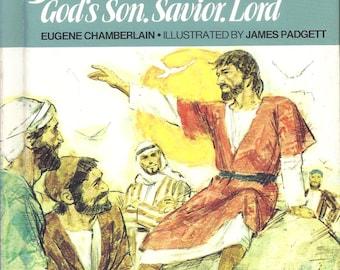 Jesus God's Son.  Savior.  Lord.  Eugene Chamberlain 1976  BibLearn Series Broadman Press Vintage Children's Religious Book