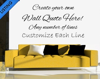 Custom Wall Decal, Custom Wall Stickers, Custom Wall Quotes, Custom Decal,  Custom