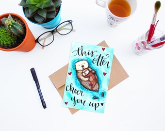 "Greeting Card ""This Otter Cheer You Up"" otter card, encouragement card, get well card, sympathy card, sorry card, humorous card, funny card"
