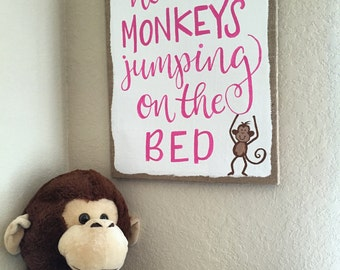 No More Monkeys Jumping on the Bed Quote / Nursery Kids Room Decor / Hand Painted Modern Calligraphy / Quote Painting /Baby, Playroom / Pink