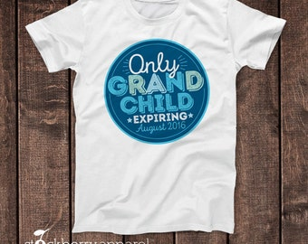 Only Grandchild Expiring Shirt - Pregnancy Reveal to Grandparents - Pregnancy Reveal Shirt - Big Sister - Big Cousin Shirt - Big Brother