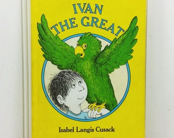 Ivan the Great by Isabel Langis Cusack, 1978 Weekly Reader Edition First Printing