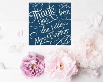 Square Thank You Cards From the Future Mrs. - Wedding Thank You Notes - Custom Stationery