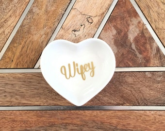 Wifey Ring Dish ~ Wifey Jewelry Dish ~ Gift for Bride ~ Gift for Wife ~ Gift for Her