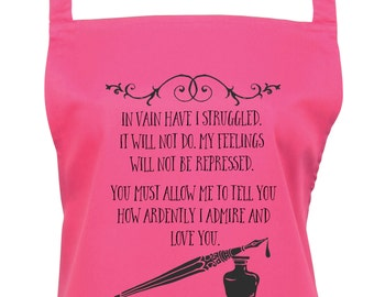 Jane Austen Lovers Kitchen and Baking Apron - Mr Darcy Quote from Pride & Prejudice, Ref: 1029