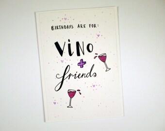 Vino & Friends, Birthday Card Handmade, Typography, Illustration, Unique, Wine, Friendship
