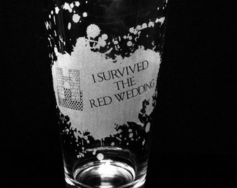 I Survived The Red Wedding -Game of Thrones - Pint Glass