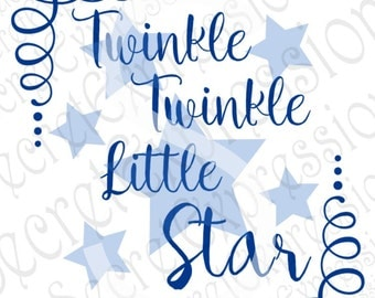 Twinkle Twinkle Little Star Svg, Baby Boy Svg, New Baby Svg, Digital Cutting File, DXF, JPEG, SVG Cricut, Svg Silhouette, Print File