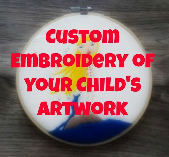 Custom Embroidery Hoop of your Child's Drawing