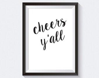 Cheers Y'All Print, Bar Cart Print, Bar Cart Art, Cheers Y'All Printable, Bar Print, Home Bar Printable, Bar Cart Printable