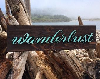 Wanderlust Wood Sign