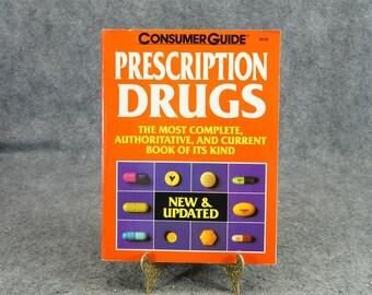 Prescription Drugs By Consumer Guide C. 1993.