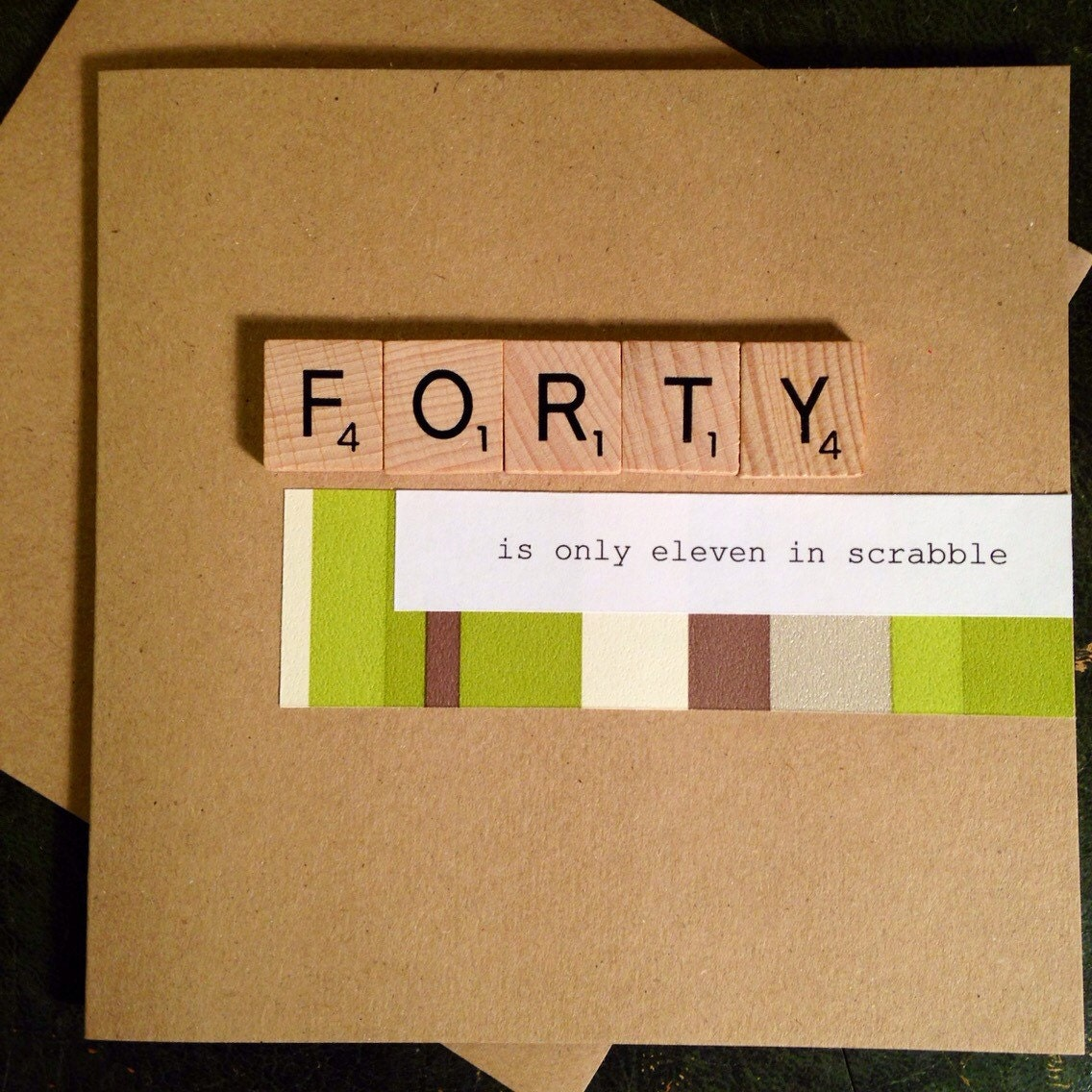 40th Birthday Card Scrabble Handmade Forty Is Only Eleven