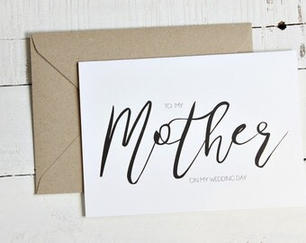 Mother of the Bride Gift Card, Mother of the Groom Gift Card, Calligraphy Cards, To my Mother on my Wedding Day, Mother Wedding Gift