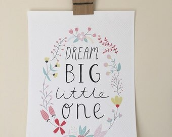 Dream Big Little One | Nursery print female girl | A4 Printable & Downloadable