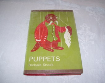 Puppets by Barbara Snook HC/DJ ex-lib 1966 Vintage