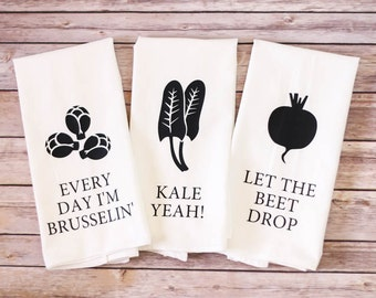 Funny Song Lyric Tea Towels - Flour Sack Towels - Every Day I'm Brusselin', Kale Yeah, Let The Beet Drop - Father's Day - Vegetarian Gift