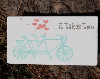 It Takes Two Tandem Bike Sign