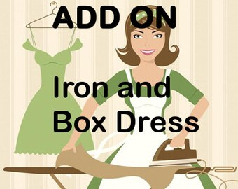 ADD ON Service - Iron and Box Dress for Delivery Oversees