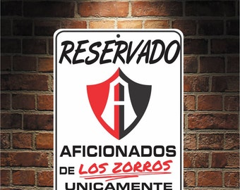 Reservado Aficionados de ZORROS Futbol Mexico ATLAS 9 x 12 Predrilled Aluminum Sign  U.S.A Free Shipping