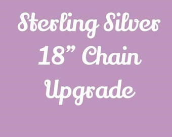 "Sterling Silver 18"" Chain Upgrade"